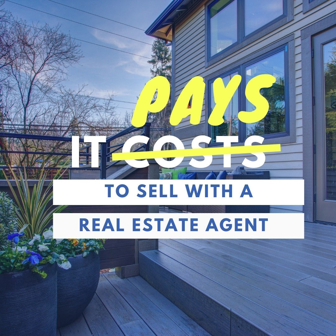 Pays to Sell with an Agent
